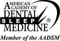 Member of American Academy of Dental Sleep Medicine